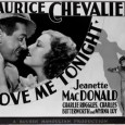 """Love me tonight di Rouben Mamoulian Giuditta Naselli. Quando W. H. Auden scrive """"Una buona trama d'opera non seguirà mai le leggi del buon senso, perché la gente che segue il buon senso non si abbandona mai al canto"""" sembra quasi presagire ironicamente il principio fondatore del musical, prima teatrale […]"""